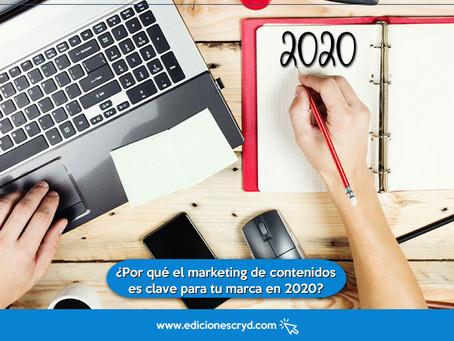 ¿Por qué el marketing de contenidos es clave para tu marca en 2020?