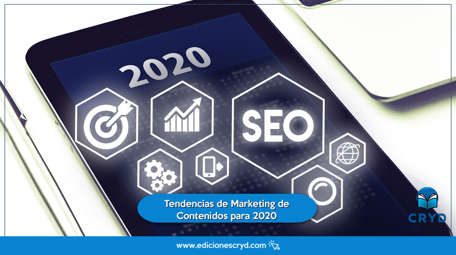 Tendencias de Marketing de Contenidos para 2020