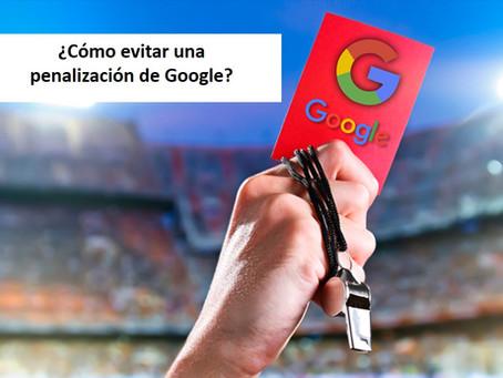 ¿Cómo evitar una penalización de Google?