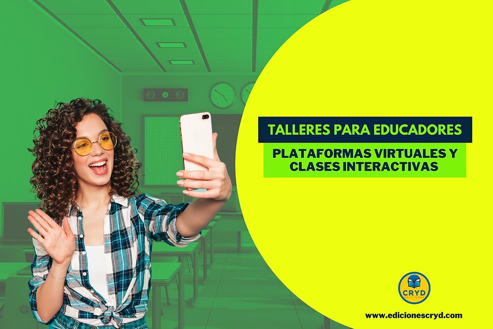 Talleres Virtuales para Educadores