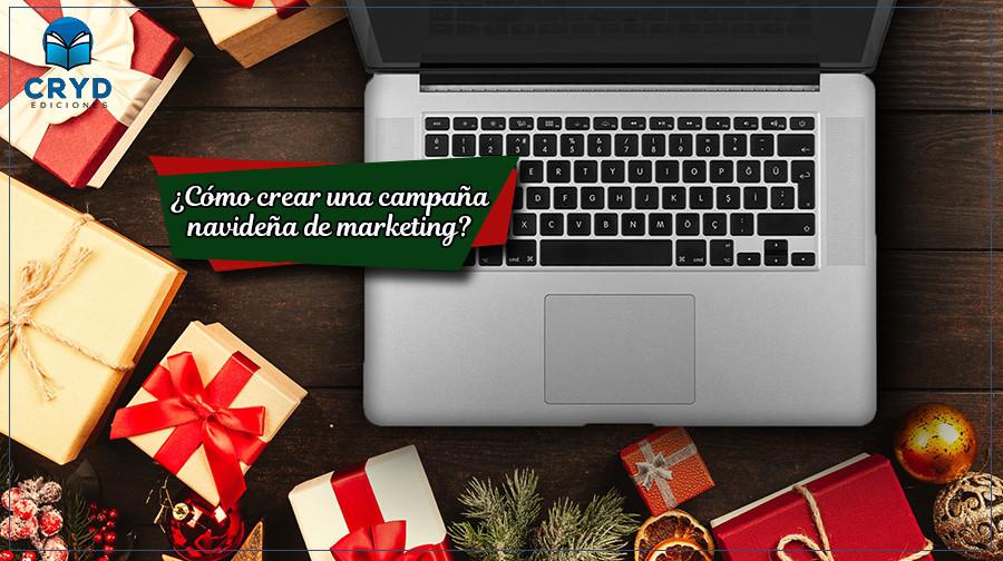 Cómo crear una campaña navideña de Marketing