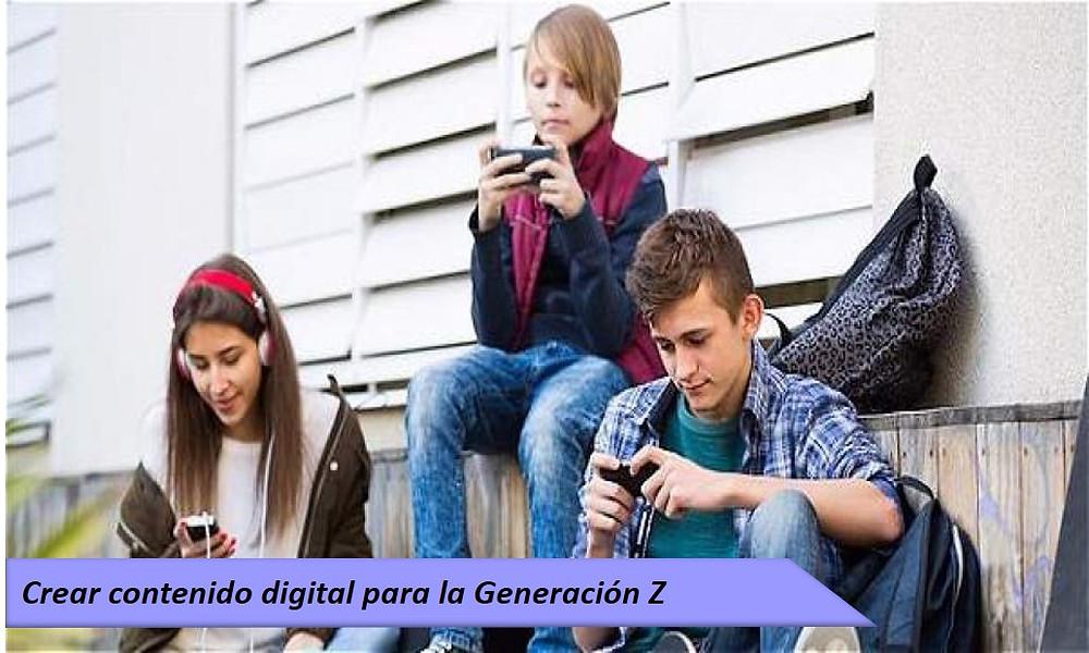 Crear contenido digital para la Generación Z - Ediciones Cryd