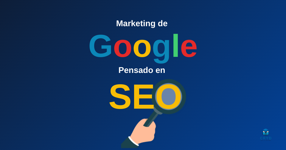 Marketing de Google pensado en SEO