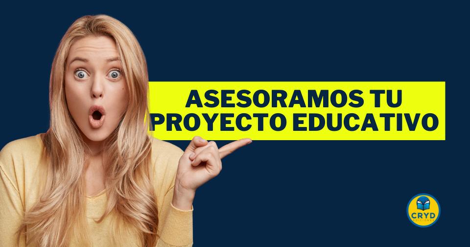 Asesoramos tu Proyecto Educativo