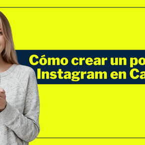 Cómo crear un post de Instagram en Canva