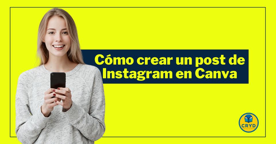 Cómo crear un post de Instagram en Canva