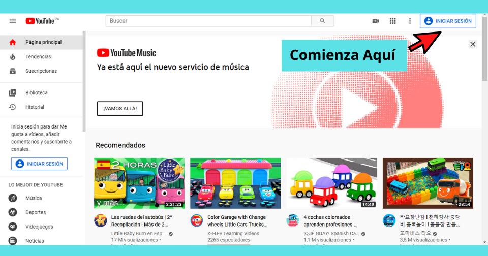 Comienza creando tu Canal en YouTube