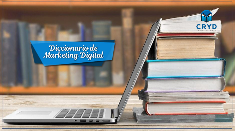Diccionario de Marketing Digital
