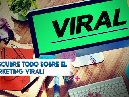 ¡Descubre todo sobre el Marketing Viral!