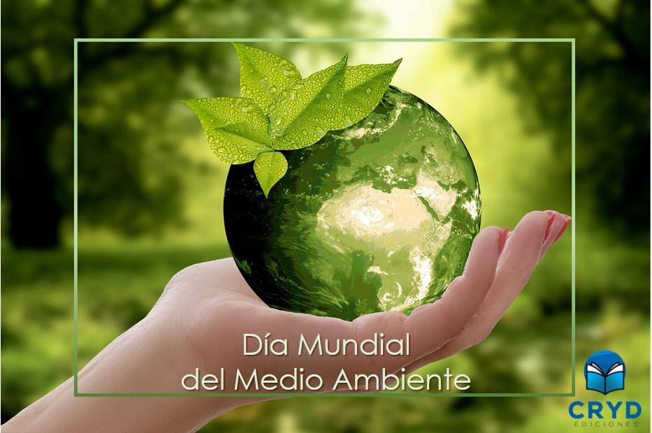 Día Mundial del Medio Ambiente - Ediciones Cryd