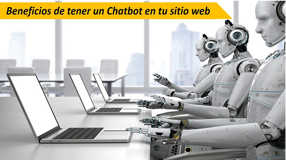 Beneficios de tener un Chatbot en tu sitio web - Ediciones Cryd
