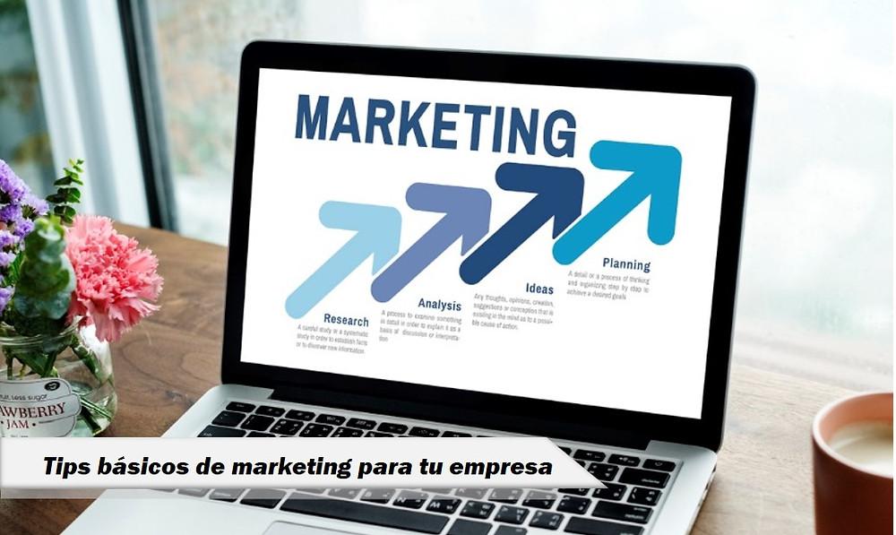 Tips básicos de marketing para tu empresa