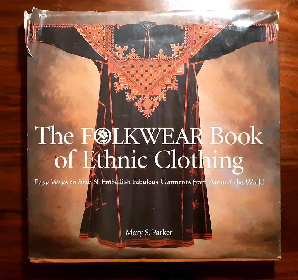 The Folkware Book of Ethnic Clothing by Mary S. Parker