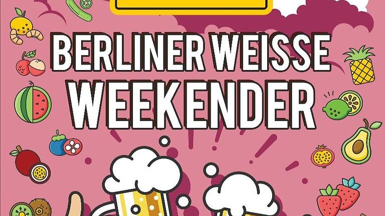 Berliner Weisse Weekender