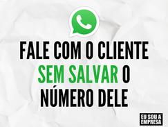 Não precisa salvar o número do cliente para falar com ele no WhatsApp