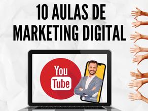 Tem 10 aulas lá no YouTube, é um curso de Marketing Digital!