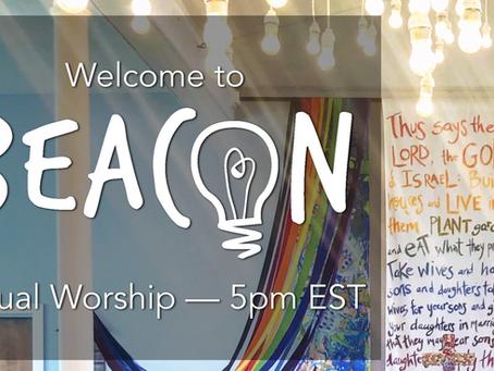 Beacon Worship 7/18/2021