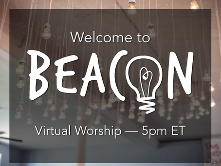 Beacon Worship 5/30/2021