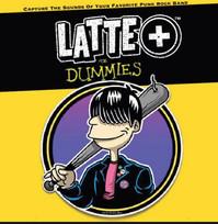 DSR012 - Latte+ for Dummies