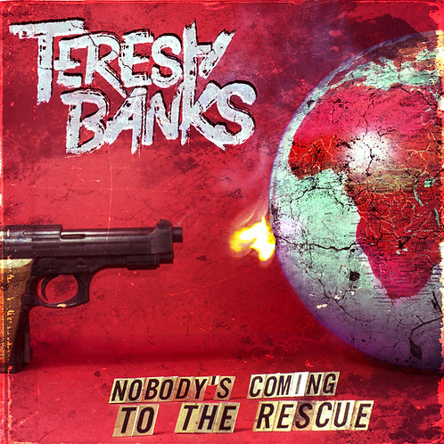 Teresa Banks // Nobody's coming to the rescue