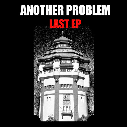 Another Problem - LAST EP