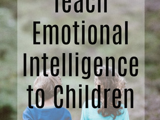 How to Teach Emotional Intelligence to Children