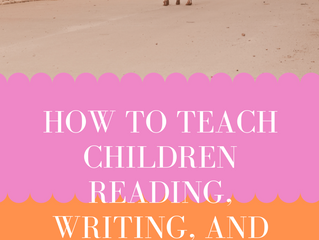 How to Teach Children Reading, Writing, and Kindness
