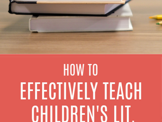How to Effectively Teach Children's Literature