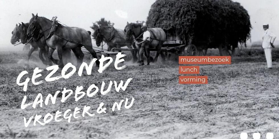 Gezonde landbouw, vroeger en nu - met Wervel & Seppe Nobels