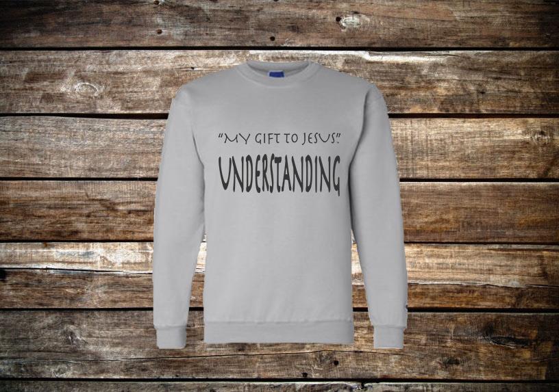 My Gift Crewneck Sweatshirt