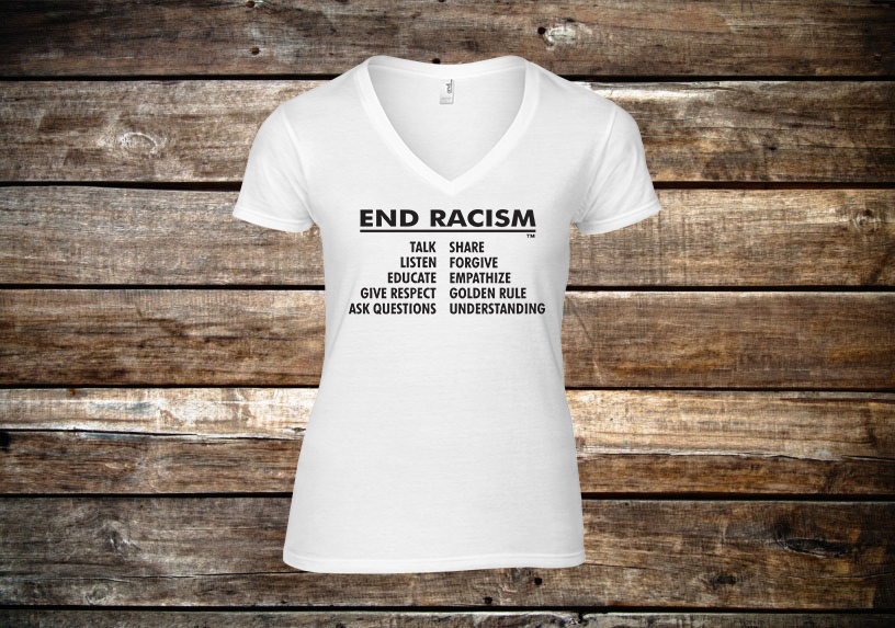 End Racism Ladies V-Neck Short Sleeve T-Shirt