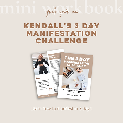 Kendall's 3 Day Manifestation Guide