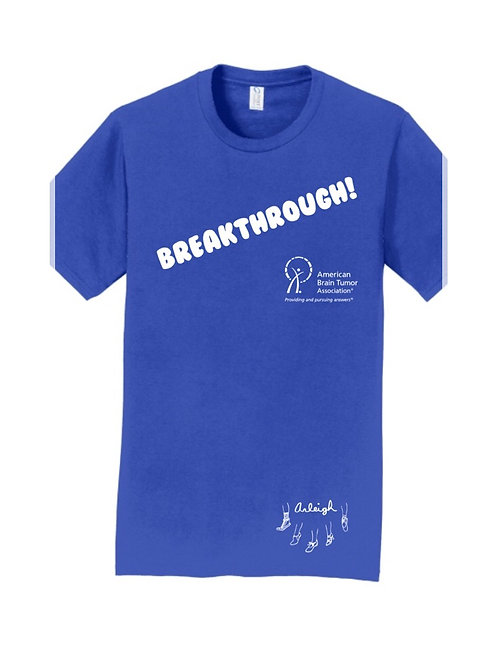 Breakthrough! T-Shirt: A portion of proceeds from this shirt benefits The ABTA