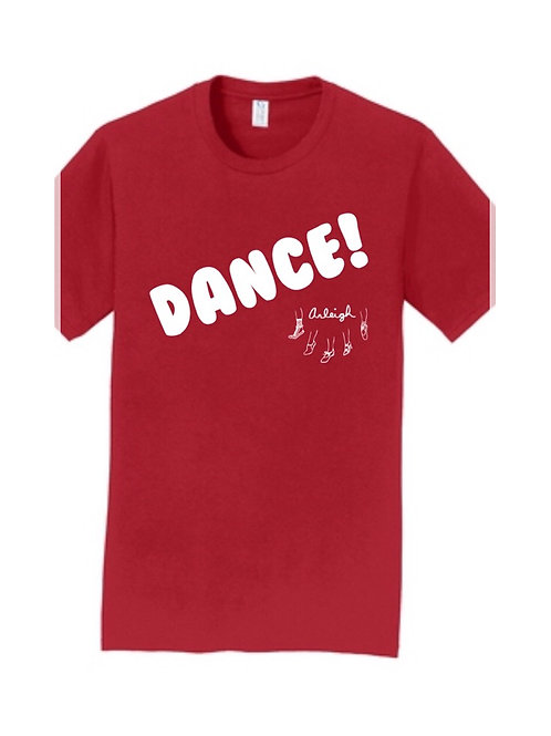 DANCE! T-Shirt: A portion of the proceeds will be donated to a charity.