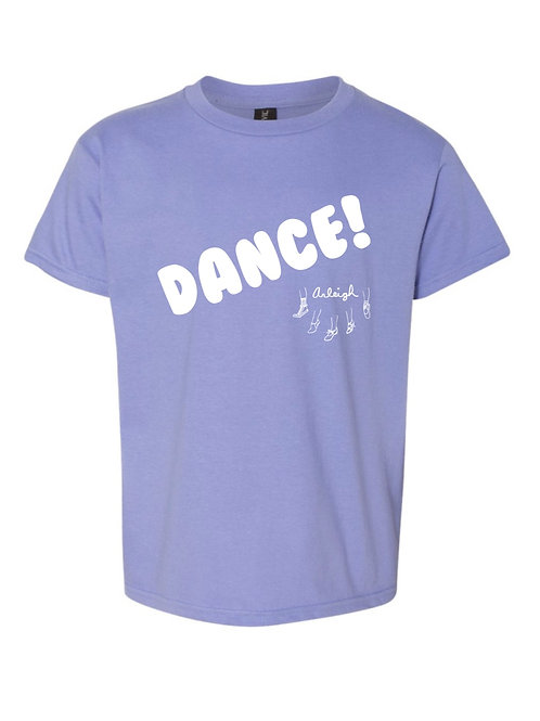 DANCE! T-Shirt - A portion of the proceeds will be donated to a charity!