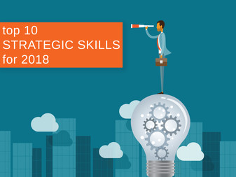 The Top 10 Strategic Skills for 2018