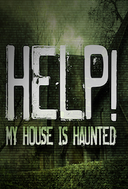 Help! My House Is Haunted