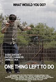 One Thing Left to Do