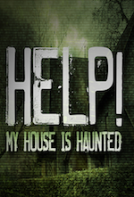 Help My House is Haunted
