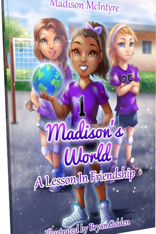 Madison's World® A Lesson In Friendship