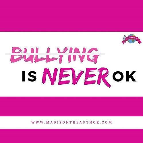 Bullying Is Never Okay Sticker/ Book Mark Bundle