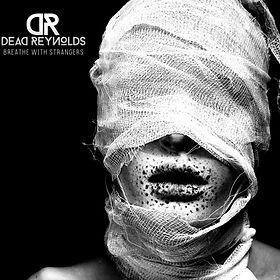 Breathe-With-Strangers-Dead-Reynolds-1.jpg