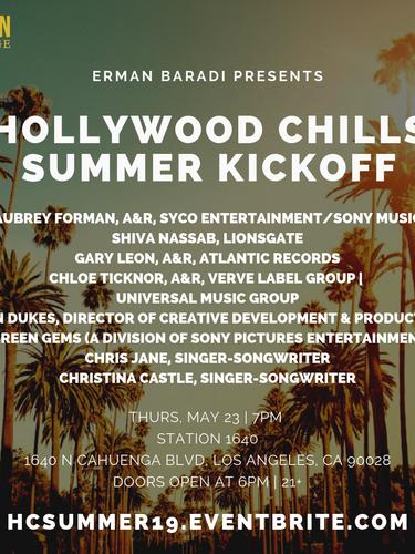 Hollywood Chills Summer Kickoff