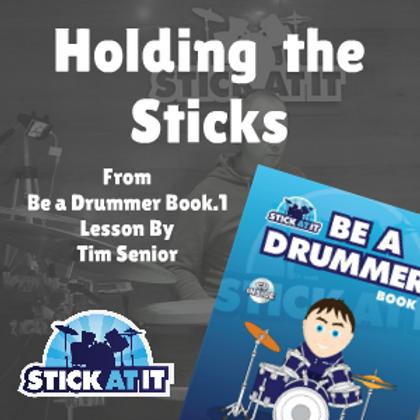Holding the Sticks