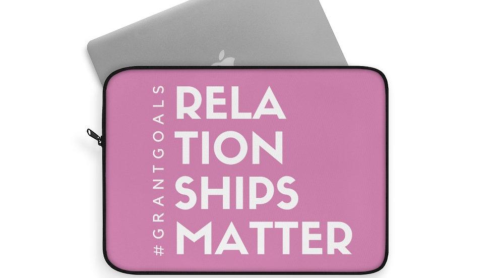 Relationships Matter Laptop Sleeve