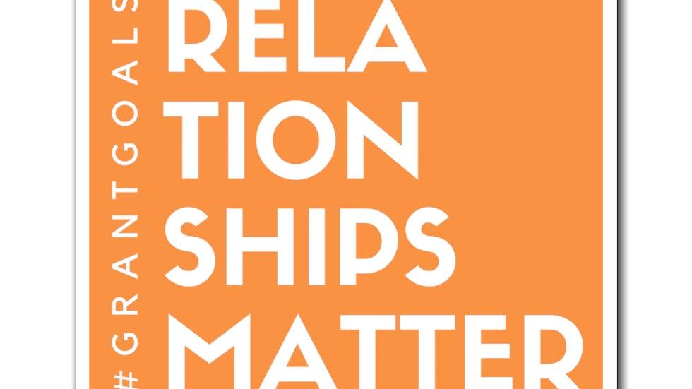 Relationships Matter Magnet