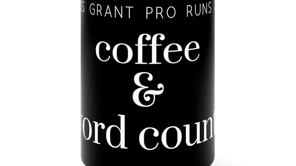 Coffee and Word Counts Black Mug 15oz