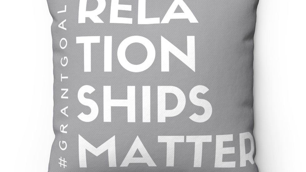 Relationships Matter Spun Polyester Square Pillow