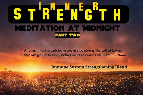 INNER STRENGTH (Meditation at Midnight 2, Version 1, Soft Pad, Immune) 13 min +