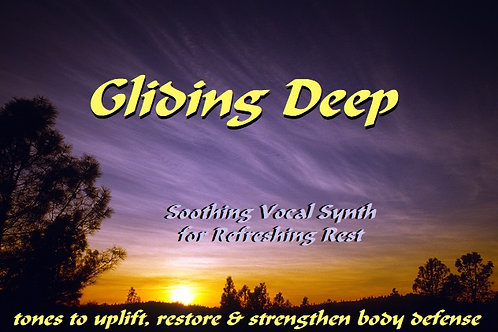 GLIDING DEEP 'Soothing Vocal Synth for Refreshing Rest' Album 70 min.
